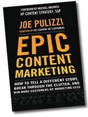 Epic Content Marketing von Joe Pulizzi